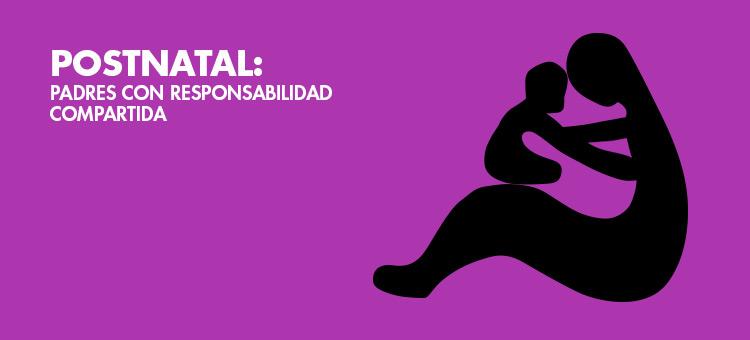 Postnatal: Padres con responsabilidad compartida