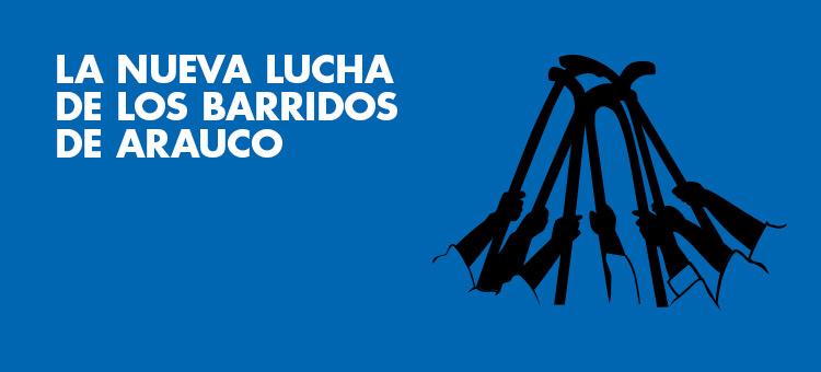 La nueva lucha de los barridos de Arauco